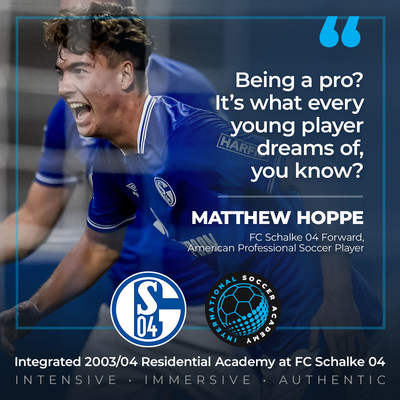 Proud to partner, FC Schalke 04 and International Soccer Academy offers a solid pathway for players aspiring to play abroad and who dream of becoming a professional soccer player like Matthew Hoppe