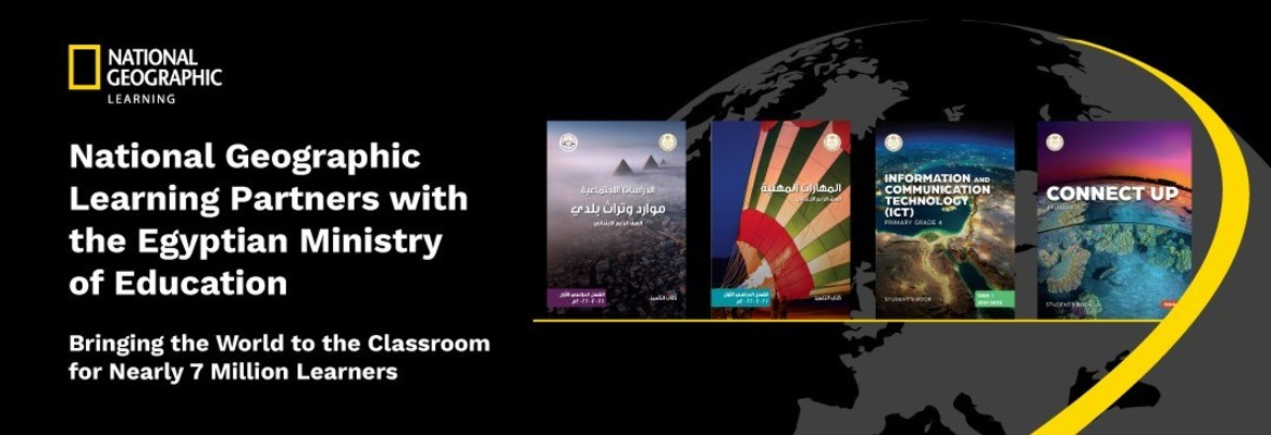 National Geographic Learning Partners with the Egyptian Ministry of Education, Bringing the World to the Classroom for Nearly 7 Million Learners
